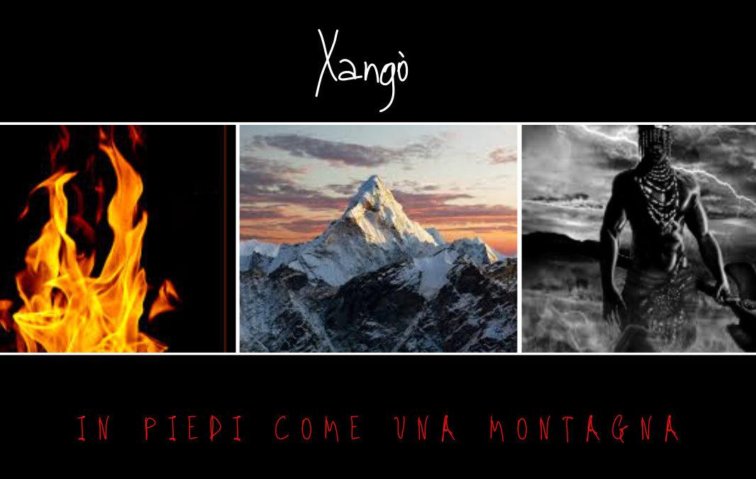 Xangò, In Piedi Come una Montagna