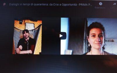 Dialoghi in tempi di quarantena: da Crisi a Opportunità – PRIMA PUNTATA